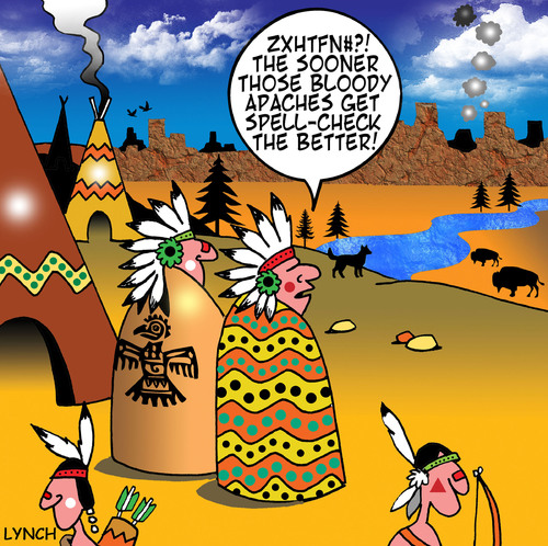 Cartoon: Apaches (medium) by toons tagged smoke,mistakes,spelling,check,punctuation,network,social,communication,braves,chief,reservation,indian,apaches,west,wild,indians,signals,spell