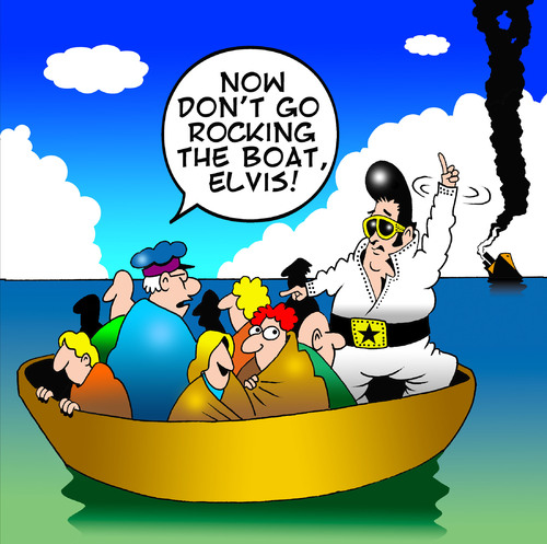Cartoon: Rock the boat (medium) by toons tagged elvis,shipwreck,marooned,rock,and,roll,pop,music,sailors,ships,life,boat,sinking,passengers,survivors,the,king