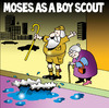 Cartoon: Moses as a boy scout (small) by toons tagged moses boy scouts good deeds god red sea staff older people traffic city buildings