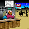 Cartoon: No room at the Inn (small) by toons tagged bethlehem,nativity,scene,christmas,birth,of,jesus,inn,xmas,mary,and,joseph,immaculate,conception,trip,advisor