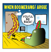 Cartoon: when boomerangs argue (small) by toons tagged boomerang,domestic,arguements,relationships,marriage,disagreement,love