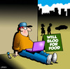 Cartoon: will blog for food (small) by toons tagged blogging,twitter,social,networking,laptop,journalism,comment