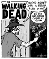 Cartoon: The Walking Dead (small) by jrmora tagged walking,dead,script,serie,series