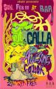 Cartoon: Calla concert poster (small) by John Bent tagged calla,rock,event,posters,punk,