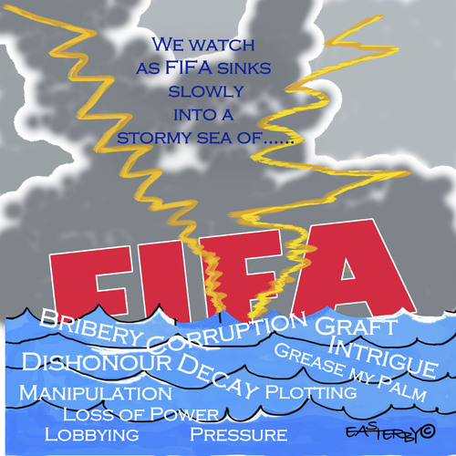 Cartoon: FIFA sinking into a stormy sea (medium) by EASTERBY tagged fifa,bribery,corruption