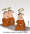 Cartoon: HOLY ORDERS 7 (small) by EASTERBY tagged monks,halos,faith,believing