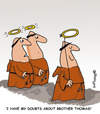 Cartoon: HOLY ORDERS 7 english (small) by EASTERBY tagged monks halos faith believing