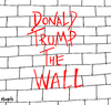 Cartoon: Donald Trump The Wall (small) by Munguia tagged the,wall,donald,trump,pink,floyd,album,cover,parody,portada,disco,el,muro,mexico,frontera,usa