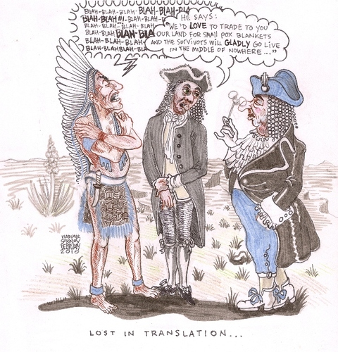 Cartoon: Lost in Translation (medium) by viconart tagged viconart,cartoon,hypocrisy,indians,chief,usa,english,native