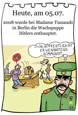 Cartoon: 5. Juli (medium) by chronicartoons tagged hitler,stalin,tussauds,wachsfigur,cartoon