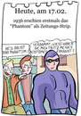 Cartoon: 17. Februar (small) by chronicartoons tagged cartoon,comicstrip,phantom