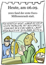Cartoon: 5. September (small) by chronicartoons tagged euro,bankraub,überfall,geld,cartoon
