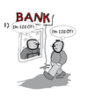 Cartoon: SICHERHEITEN (small) by zenundsenf tagged idiot,guarantiees,sicherheiten,bankster,banken,kredit,credit,unsicherheit,geld,comic,zenf,zensenf,zenundsenf,andi,walter