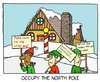 Cartoon: Occupy the North Pole (small) by sardonic salad tagged 99,percent,cartoon,comic,sardonic,salad,picket,elves,santa,christmas,protest