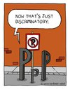 Cartoon: social injustice (small) by sardonic salad tagged no,parking,cartoon,comic,sardonic,salad,civil,rights,injustice