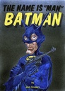 Cartoon: The name is man...BATman (small) by jean gouders cartoons tagged batman,superheroes,jean,gouders