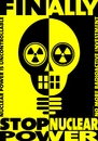 Cartoon: Finally Stop (small) by constable tagged nuclear,danger,poster,radioactivity,yellow,warning,protest,fear,nature,death,fukushima,energy,power,stop