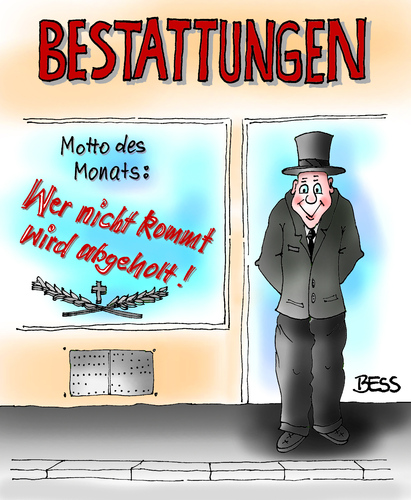 Cartoon: Echter Service (medium) by besscartoon tagged besscartoon,bess,beerdigungsinstitut,beerdigungs,bestattung,sterben,tod