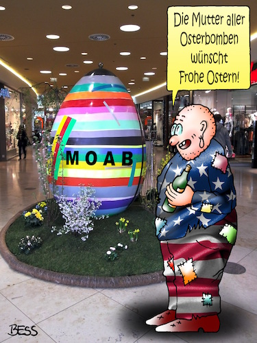 Cartoon: Frohe Ostern (medium) by besscartoon tagged frohe,ostern,osterei,osterbombe,amerika,donald,trump,religion,usa,militaer,waffen,bombe,megabombe,moab,mutter,afghanisten,abwurf,terrorismus,terror,milizen,is,islamischer,staat,bess,besscartoon