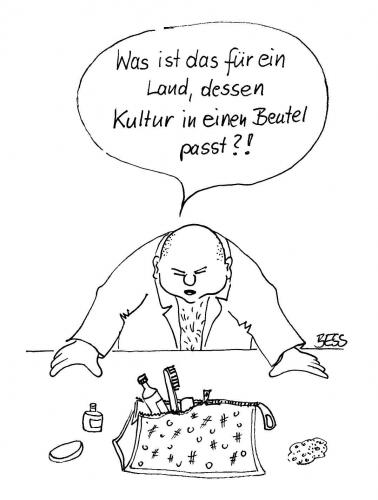 Cartoon: Was für ein Land !? (medium) by besscartoon tagged besscartoon,bess,beutel,kultur,mann