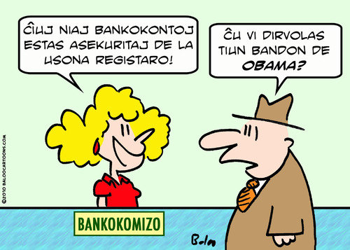 Cartoon: bank insured obama gang esperant (medium) by rmay tagged bank,insured,obama,gang,esperanto