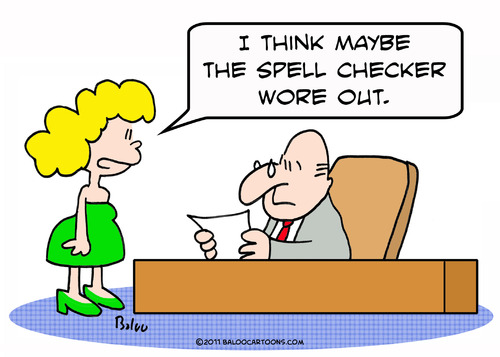 Cartoon: checker spell wore out secretary (medium) by rmay tagged checker,spell,wore,out,secretary