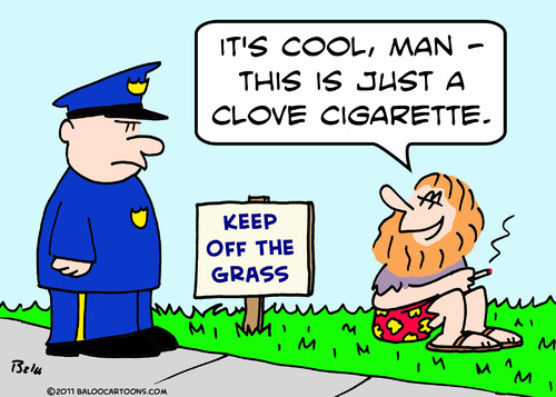 Cartoon: clove cigarette keep off grass (medium) by rmay tagged clove,cigarette,keep,off,grass