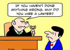 Cartoon: anything wrong why hire lawyer (small) by rmay tagged anything,wrong,why,hire,lawyer