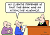 Cartoon: bank attractive nuisance judge (small) by rmay tagged bank,attractive,nuisance,judge