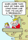 Cartoon: called recession king prince (small) by rmay tagged called recession king prince