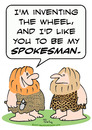 Cartoon: caveman invent wheel spokesman (small) by rmay tagged caveman,invent,wheel,spokesman