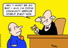 Cartoon: community service judge now (small) by rmay tagged community,service,judge,now