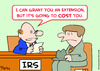 Cartoon: cost you extension irs taxes (small) by rmay tagged cost,you,extension,irs,taxes