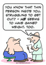 Cartoon: doctor thin person gain weight (small) by rmay tagged doctor,thin,person,gain,weight