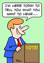 Cartoon: election vote politician hear (small) by rmay tagged election,vote,politician,hear