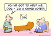 Cartoon: help doc swing voter (small) by rmay tagged help,doc,swing,voter