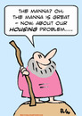Cartoon: manna moses housing problem (small) by rmay tagged manna,moses,housing,problem