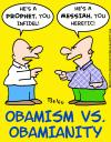 Cartoon: OBAMISM VS OBAMIANITY (small) by rmay tagged obamism,vs,obamianity