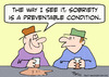 Cartoon: sobriety preventable condition (small) by rmay tagged sobriety,preventable,condition
